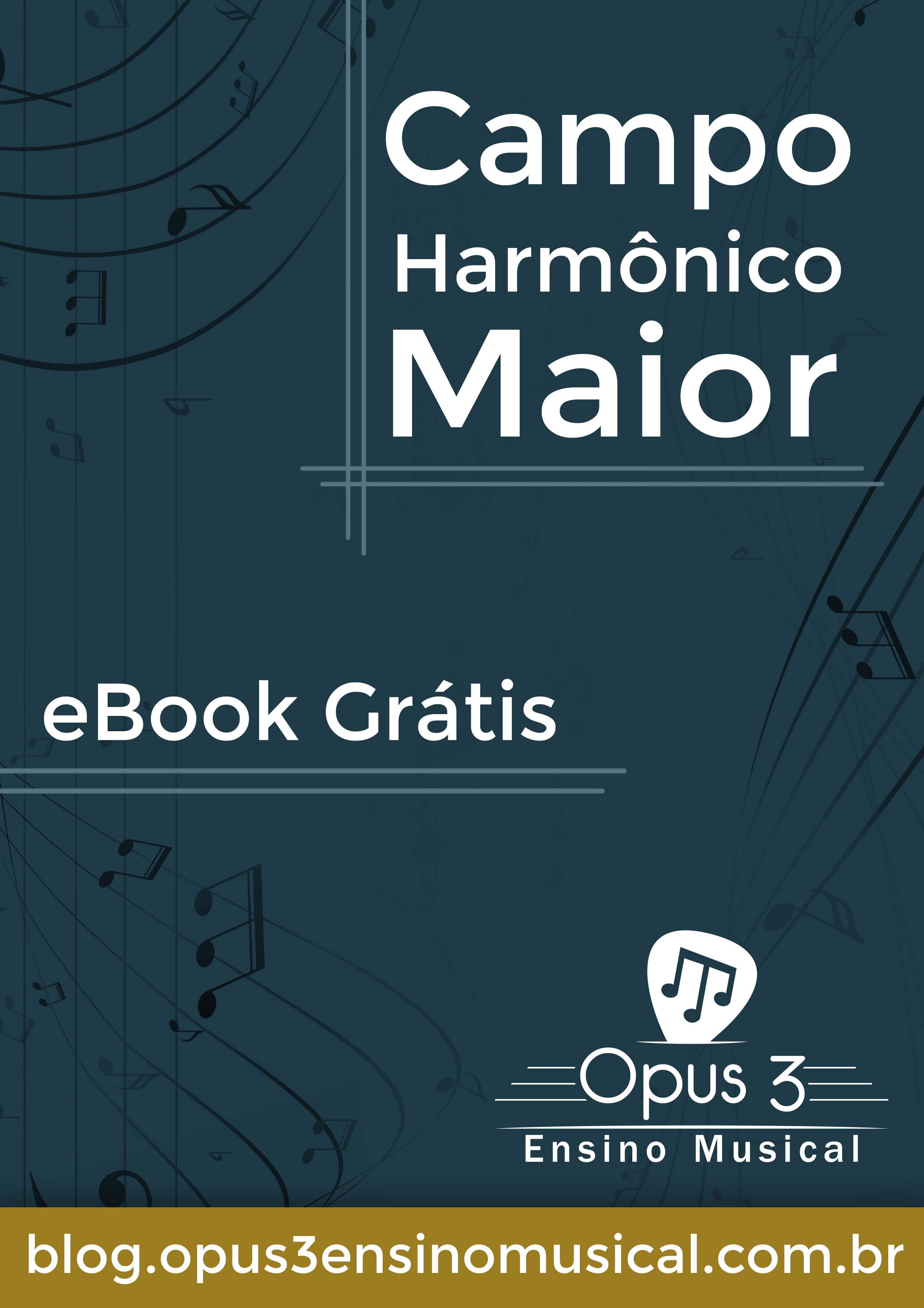 Livro: Campo Harmônico Maior (eBook)