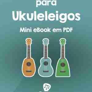 Livro: Ukulele para Ukuleleigos (eBook)