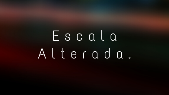 escala alterada